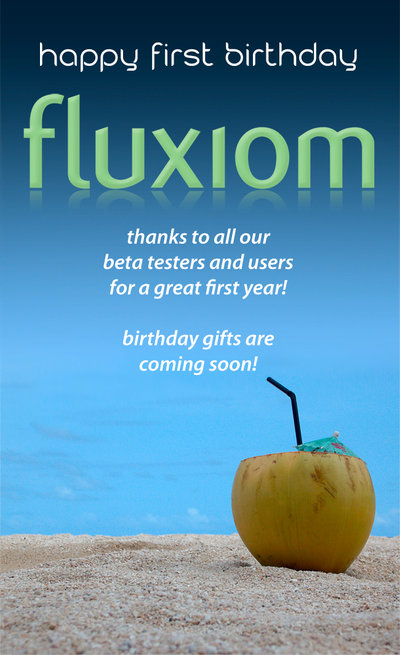 fluxiom 1st birthday